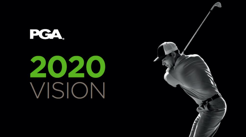 PGA - 2020 Vision